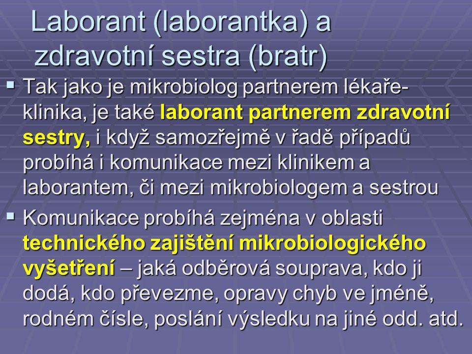 Laborant (laborantka) a zdravotní sestra (bratr)