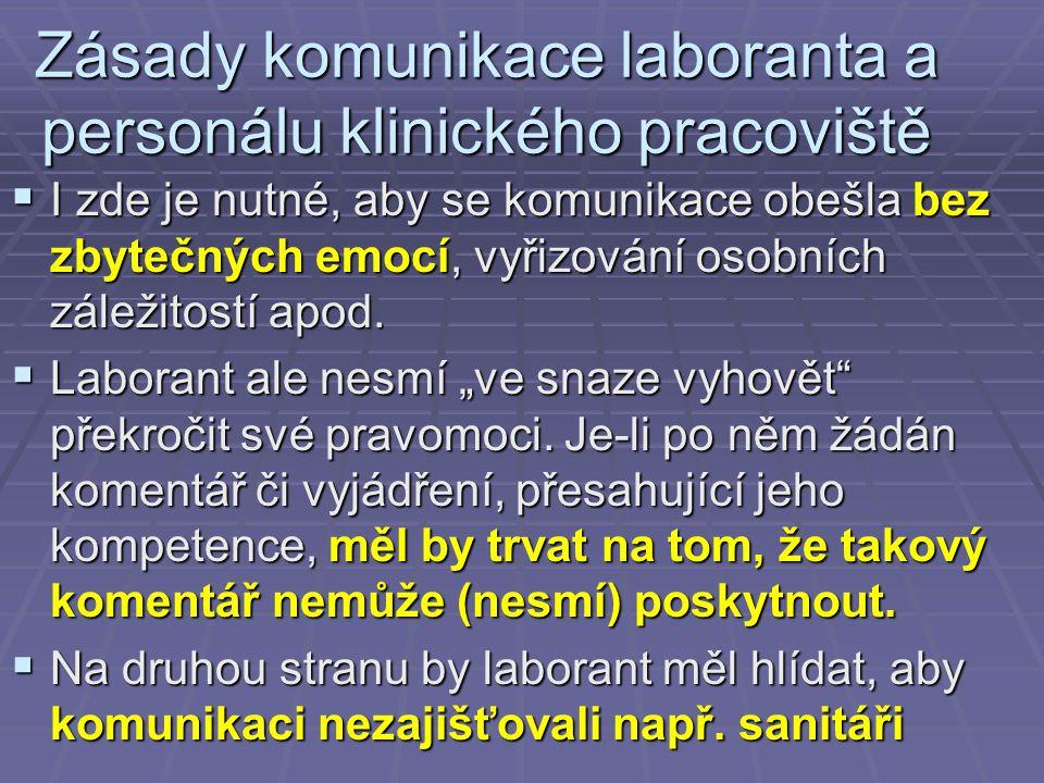 Zásady komunikace laboranta a personálu klinického pracoviště