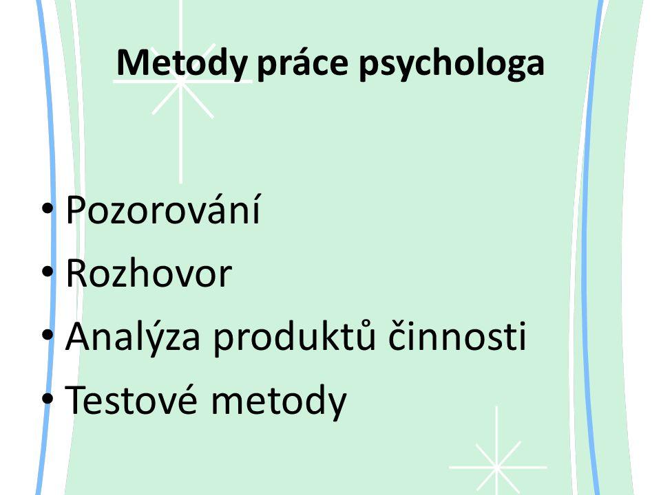 Metody práce psychologa