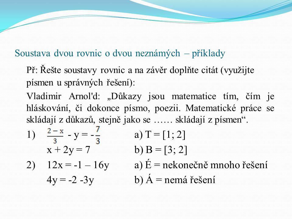 Soustava dvou rovnic o dvou neznámých – příklady