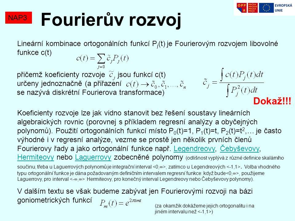 Fourierův rozvoj Dokaž!!! NAP3