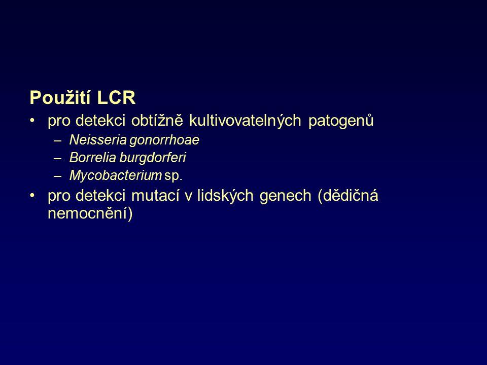 Použití LCR pro detekci obtížně kultivovatelných patogenů