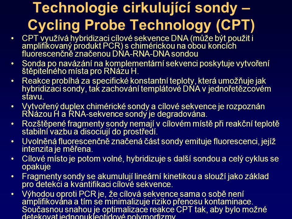 Technologie cirkulující sondy – Cycling Probe Technology (CPT)