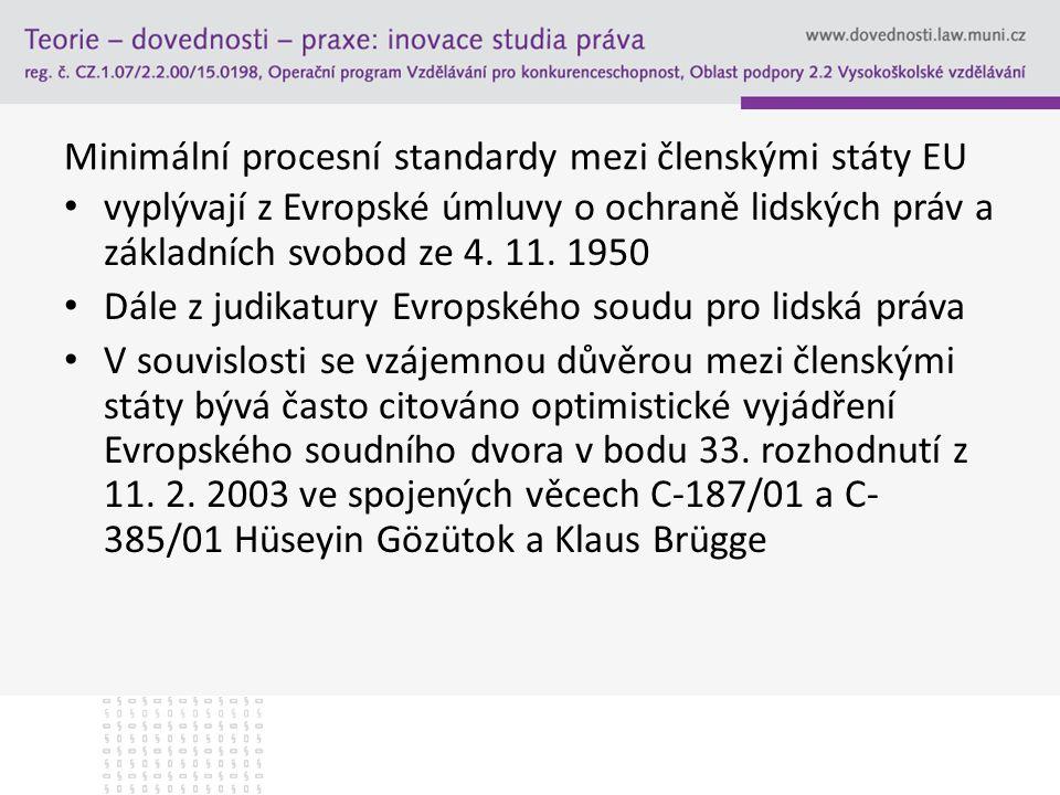 Minimální procesní standardy mezi členskými státy EU