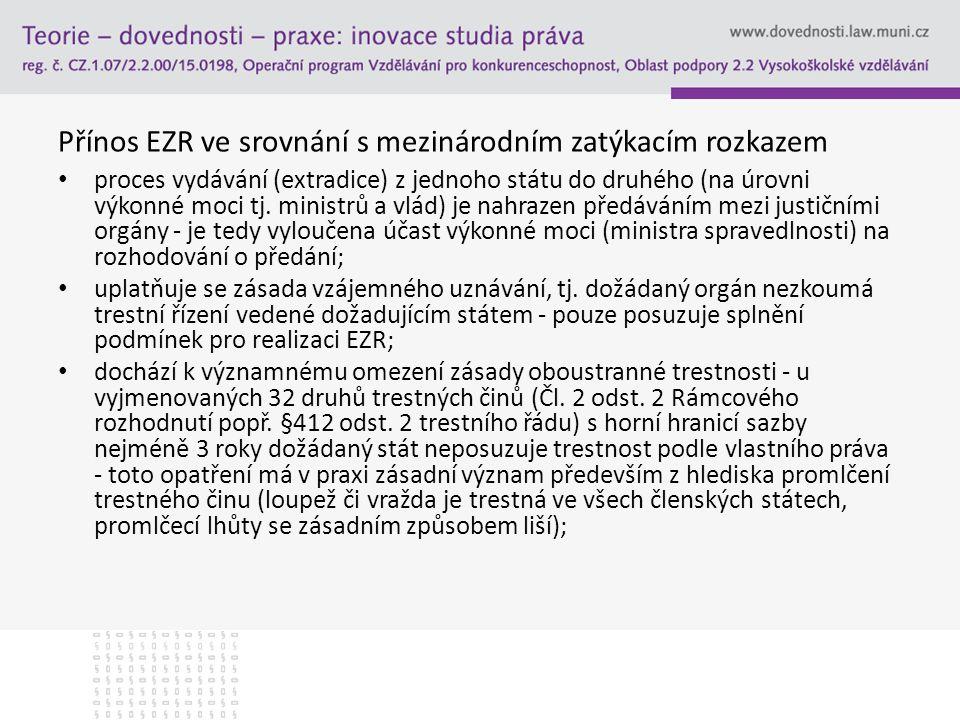 Přínos EZR ve srovnání s mezinárodním zatýkacím rozkazem