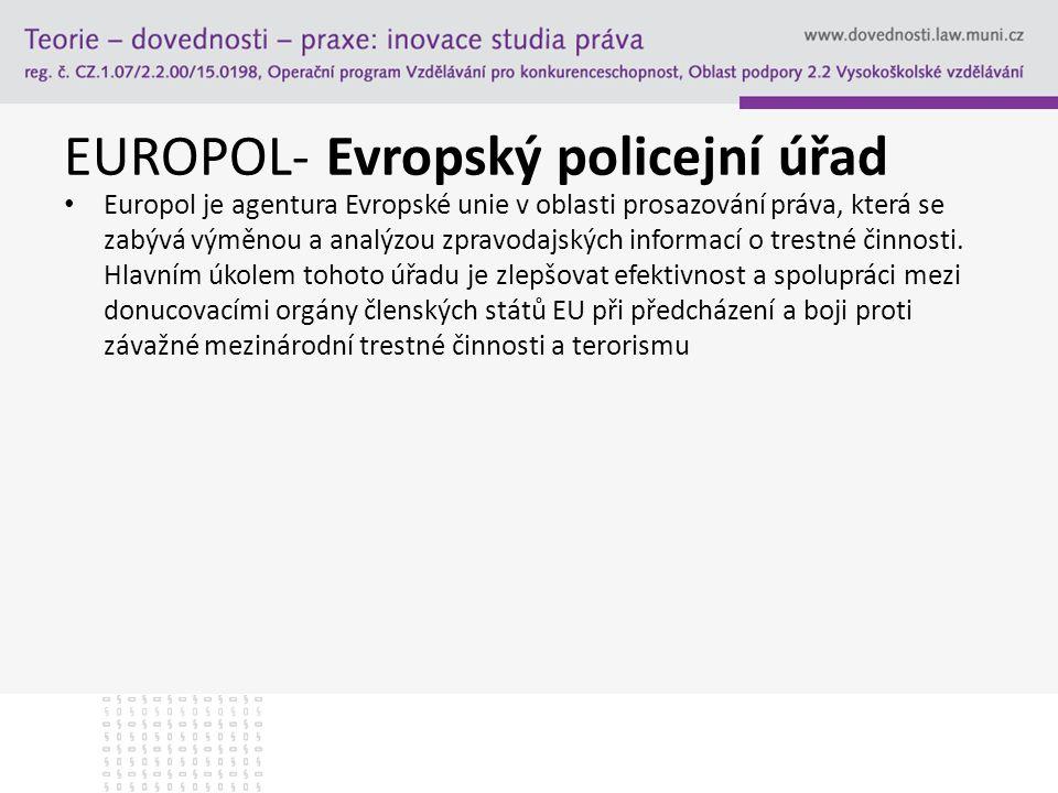 EUROPOL- Evropský policejní úřad