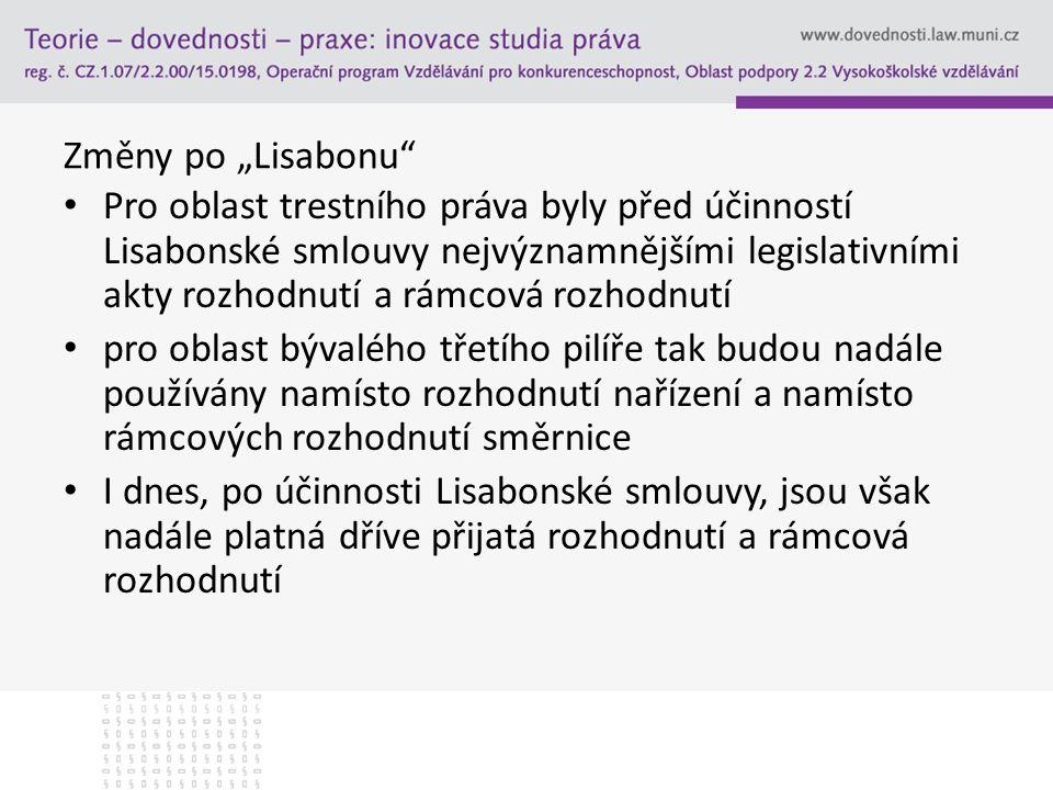 """Změny po """"Lisabonu"""