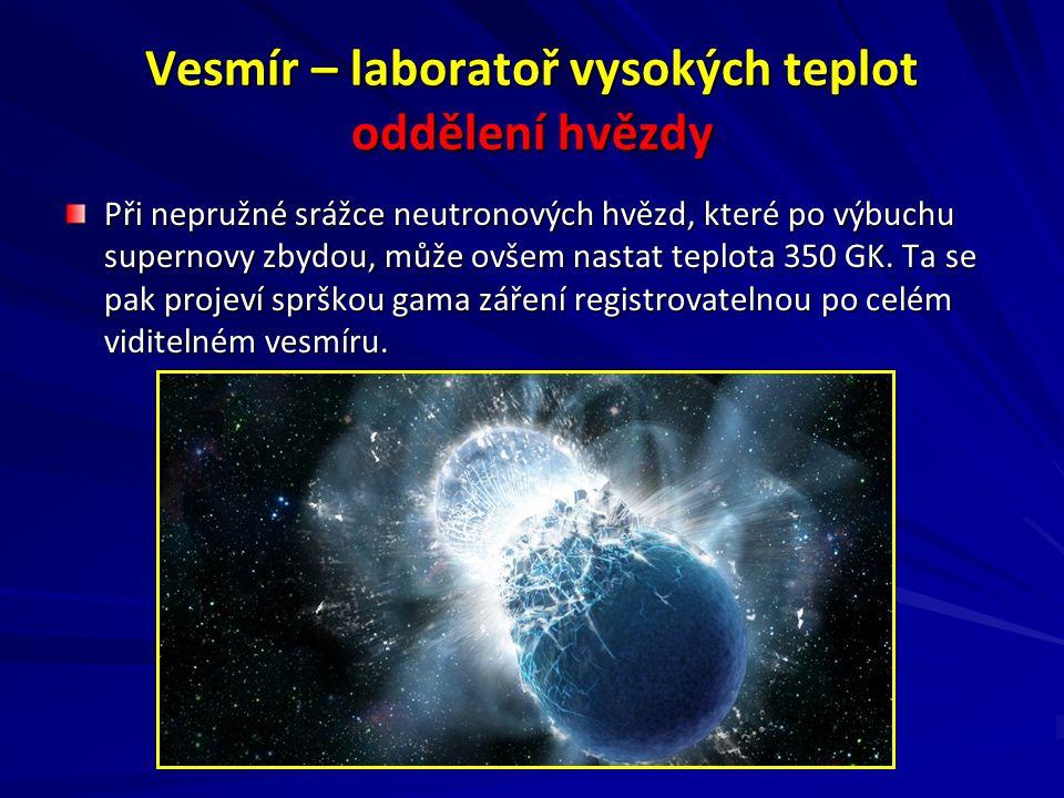 Vesmír – laboratoř vysokých teplot oddělení hvězdy