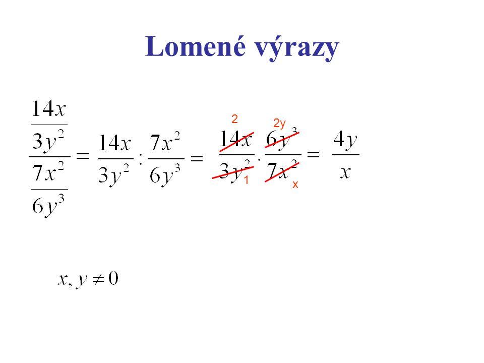 Lomené výrazy 2 2y 1 x