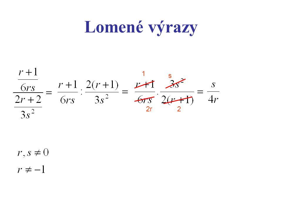 Lomené výrazy 1 s 2r 2