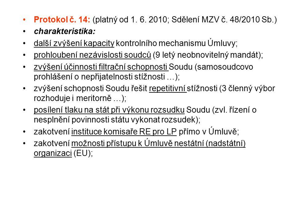 Protokol č. 14: (platný od 1. 6. 2010; Sdělení MZV č. 48/2010 Sb.)