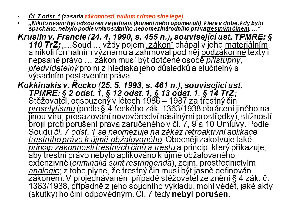 Čl. 7 odst. 1 (zásada zákonnosti, nullum crimen sine lege)