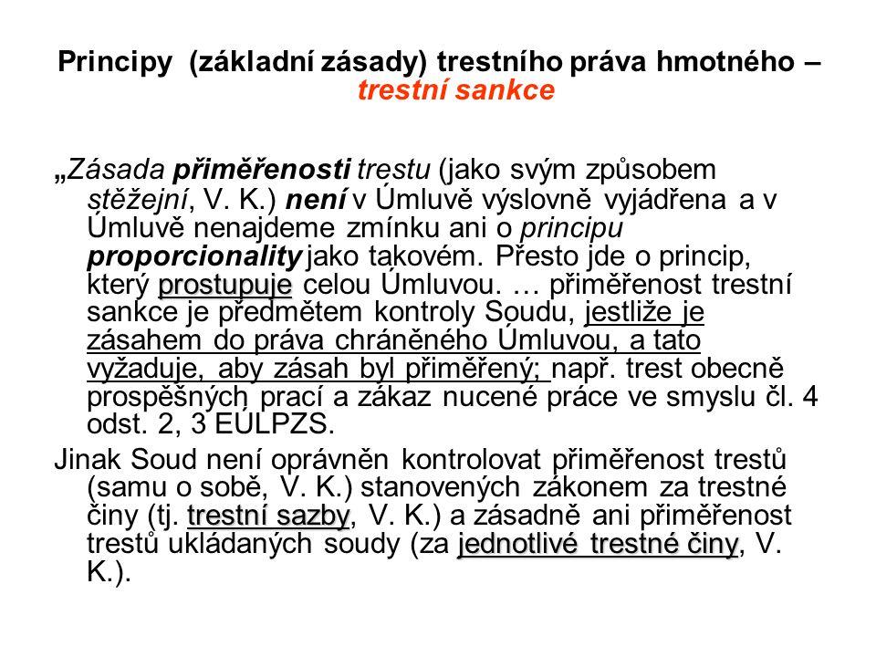 Principy (základní zásady) trestního práva hmotného – trestní sankce