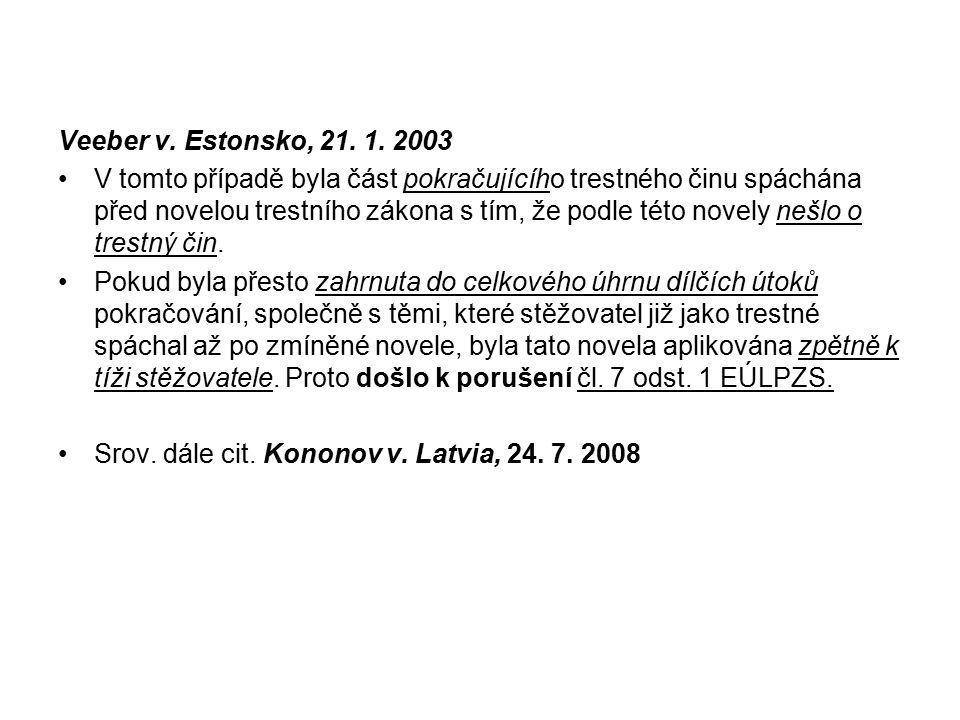 Veeber v. Estonsko, 21. 1. 2003