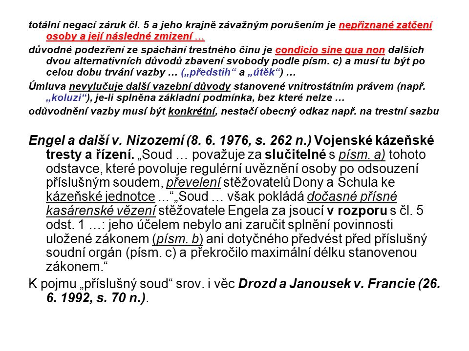 totální negací záruk čl