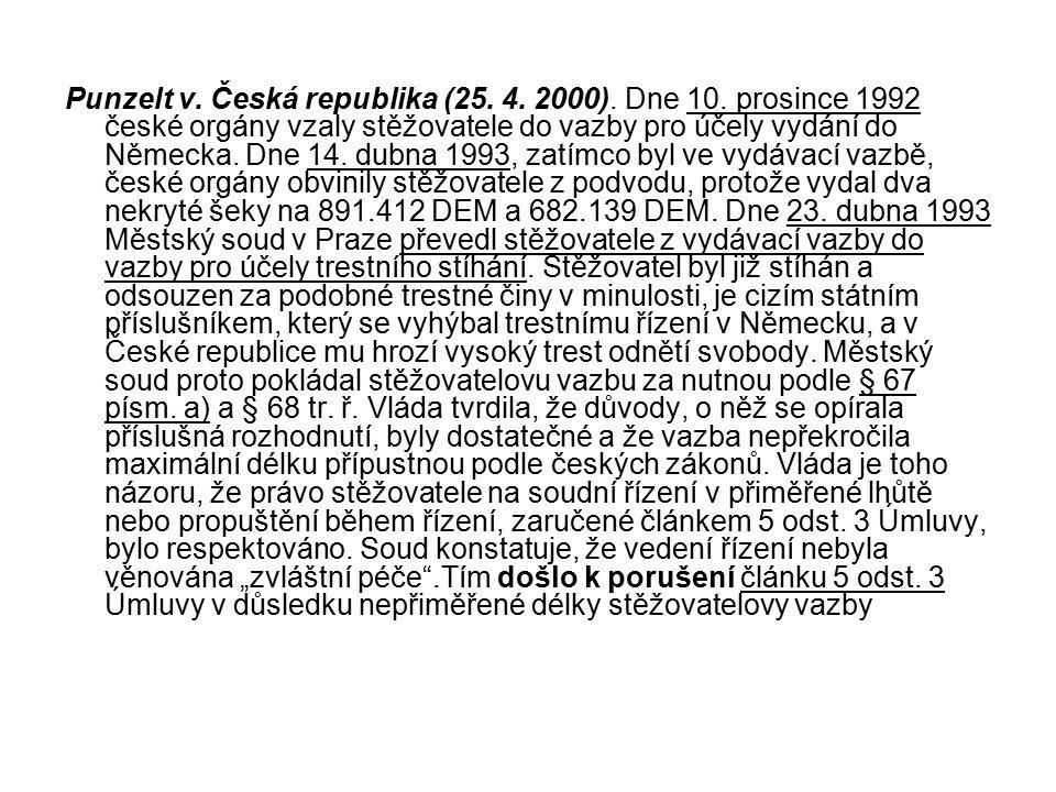 Punzelt v. Česká republika (25. 4. 2000). Dne 10