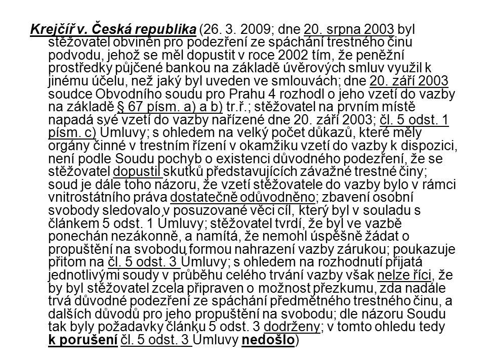 Krejčíř v. Česká republika (26. 3. 2009; dne 20