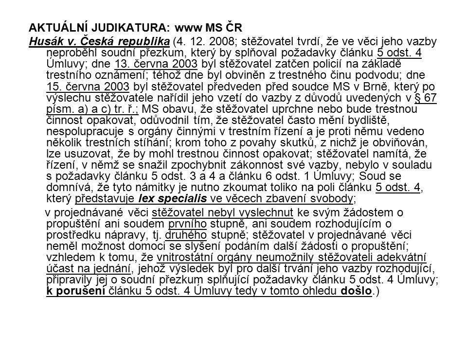 AKTUÁLNÍ JUDIKATURA: www MS ČR
