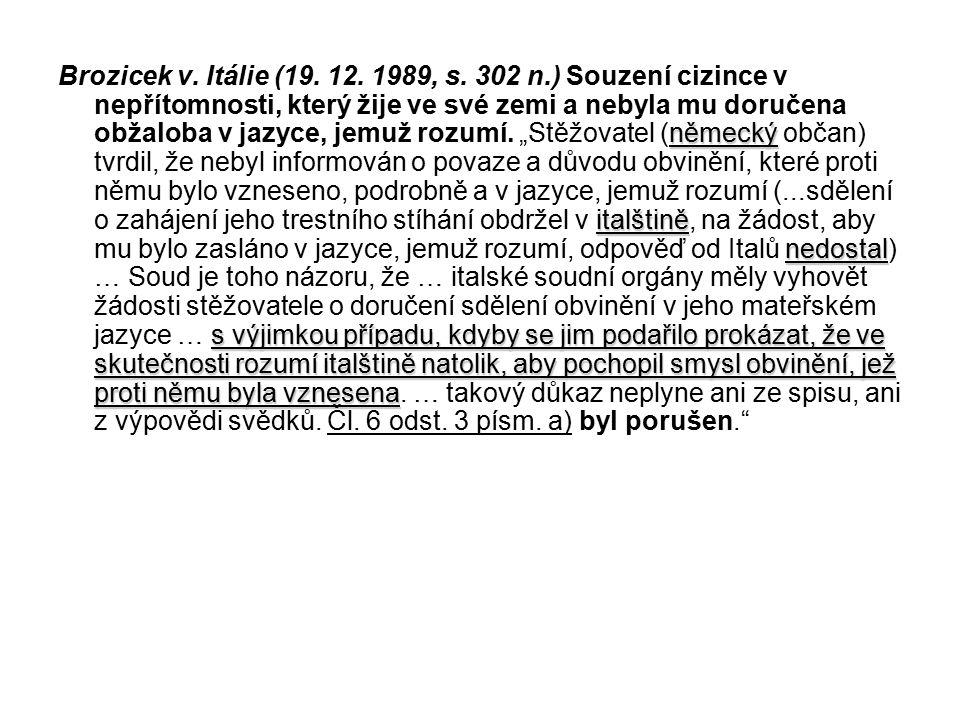 Brozicek v. Itálie (19. 12. 1989, s.