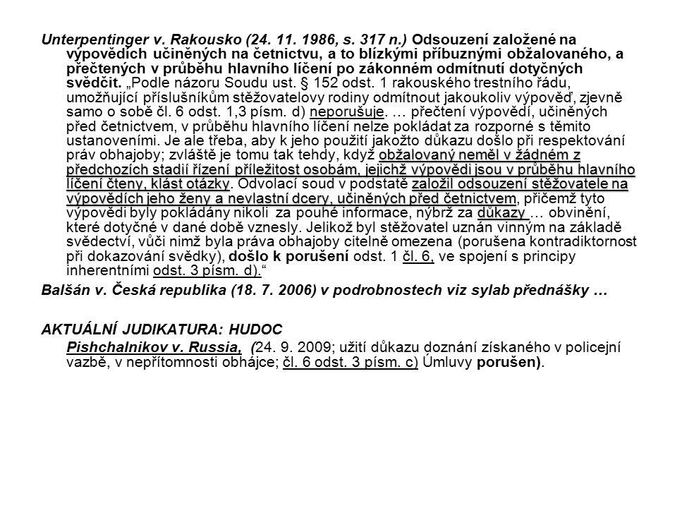 Unterpentinger v. Rakousko (24. 11. 1986, s. 317 n