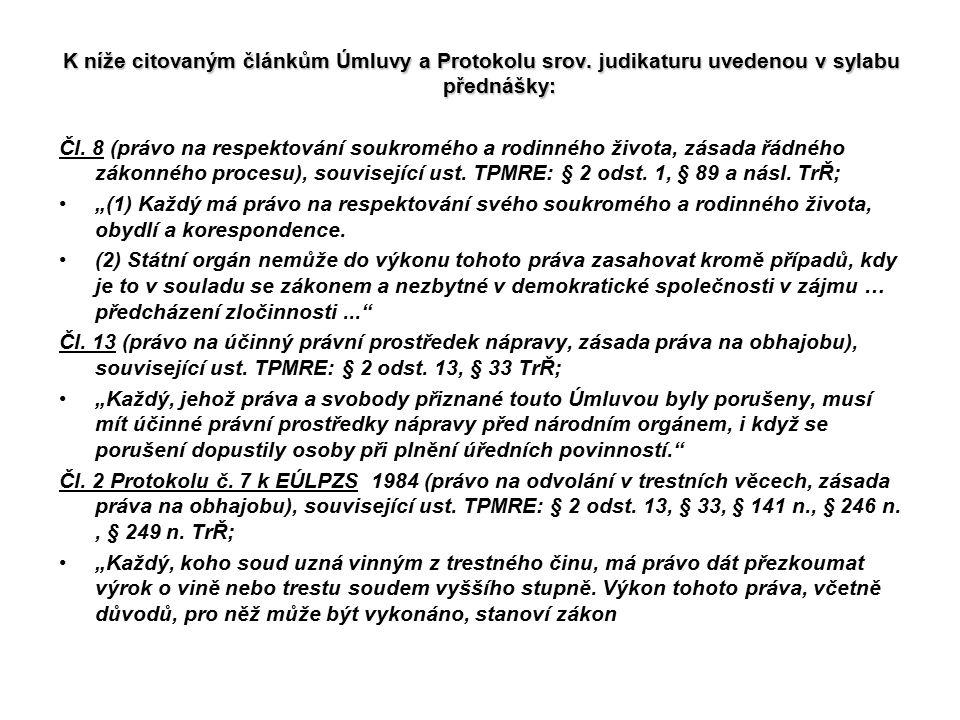 K níže citovaným článkům Úmluvy a Protokolu srov
