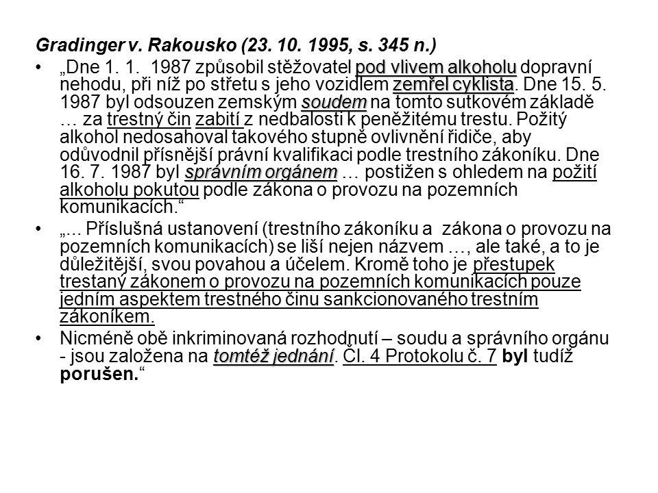 Gradinger v. Rakousko (23. 10. 1995, s. 345 n.)