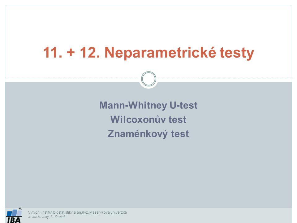 11. + 12. Neparametrické testy