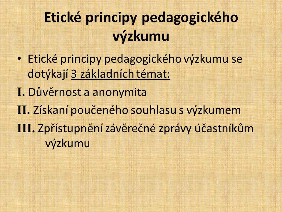 Etické principy pedagogického výzkumu