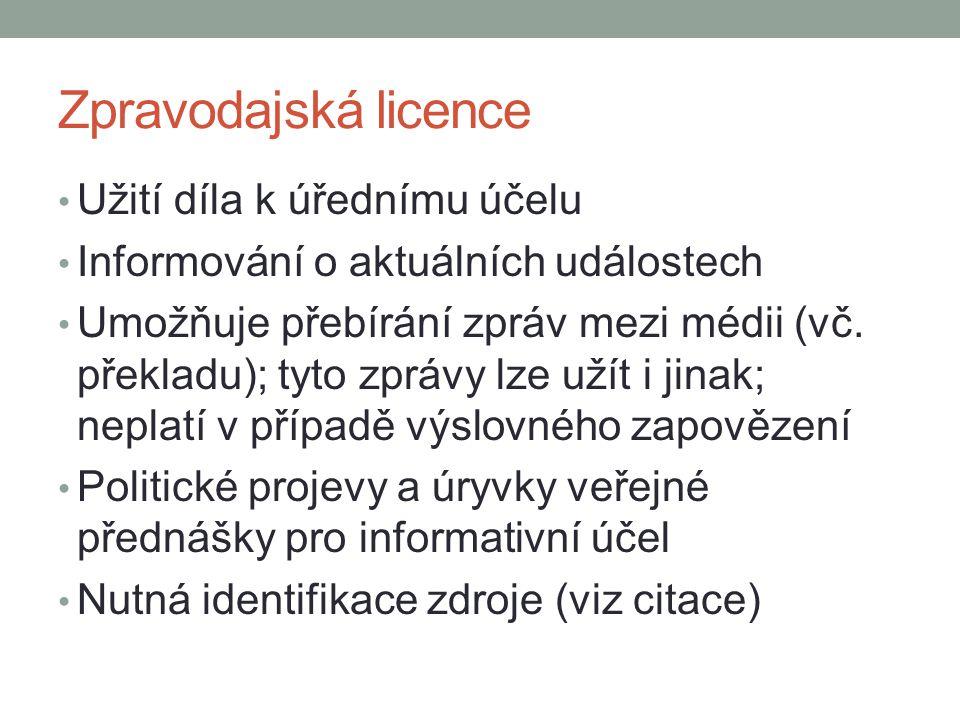 Zpravodajská licence Užití díla k úřednímu účelu