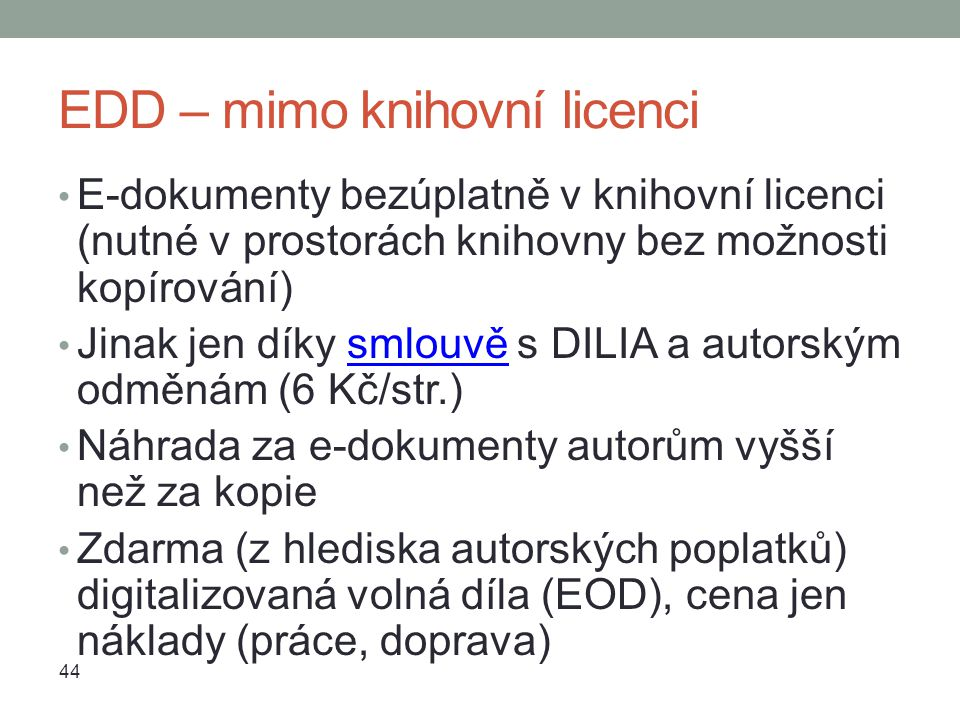 EDD – mimo knihovní licenci