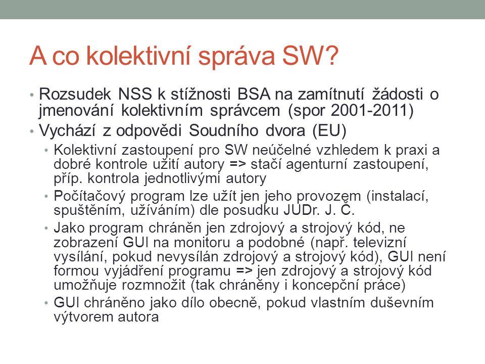 A co kolektivní správa SW