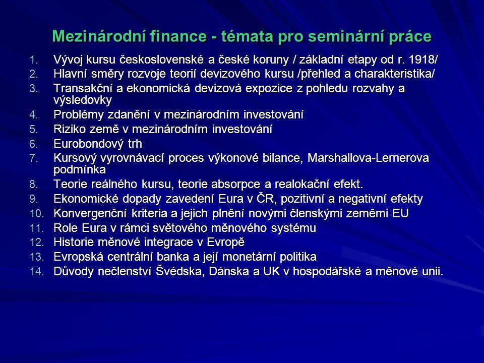Mezinárodní finance - témata pro seminární práce