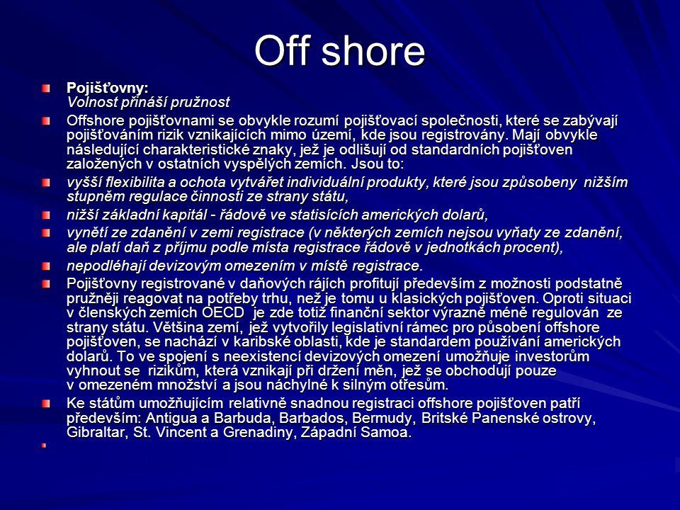 Off shore Pojišťovny: Volnost přináší pružnost