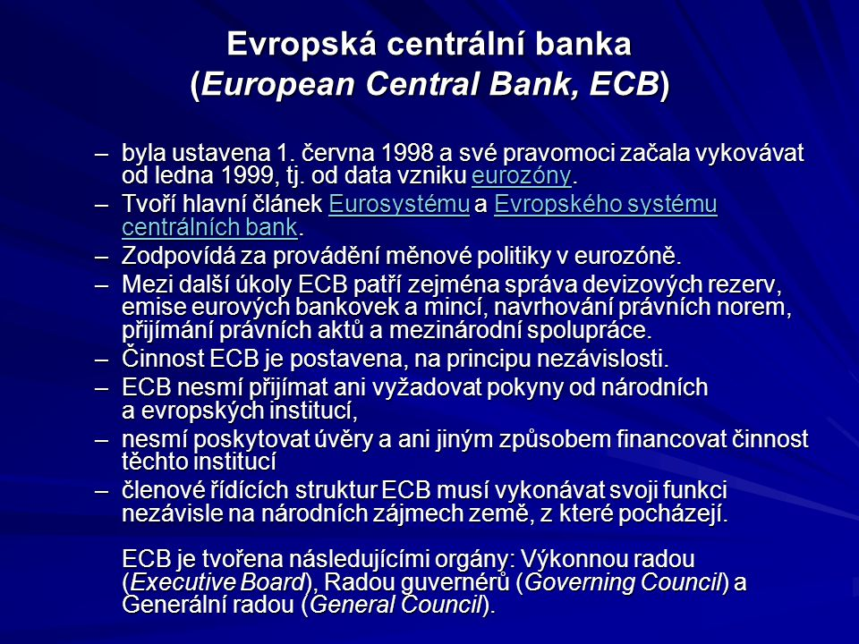 Evropská centrální banka (European Central Bank, ECB)