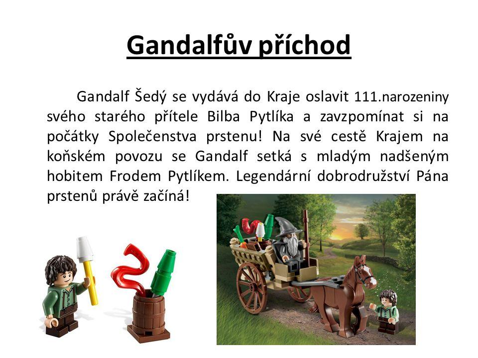 Gandalfův příchod
