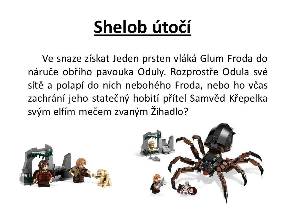 Shelob útočí