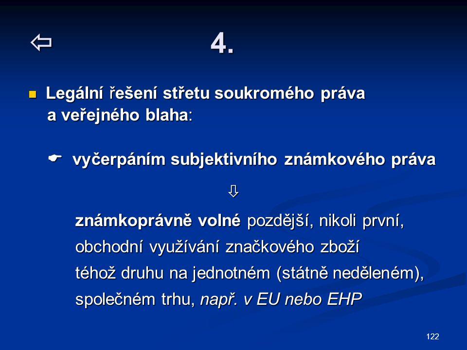  4. Legální řešení střetu soukromého práva a veřejného blaha: