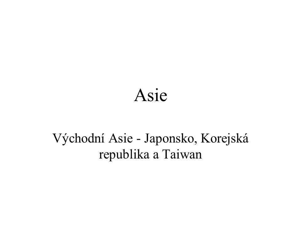 Východní Asie - Japonsko, Korejská republika a Taiwan