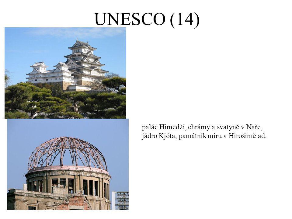 UNESCO (14) palác Himedži, chrámy a svatyně v Naře, jádro Kjóta, památník míru v Hirošimě ad. 8