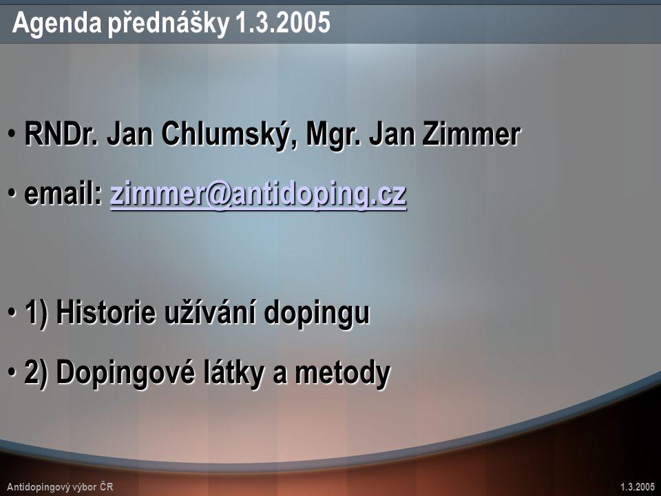 RNDr. Jan Chlumský, Mgr. Jan Zimmer