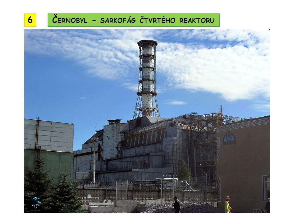 Černobyl - sarkofág čtvrtého reaktoru