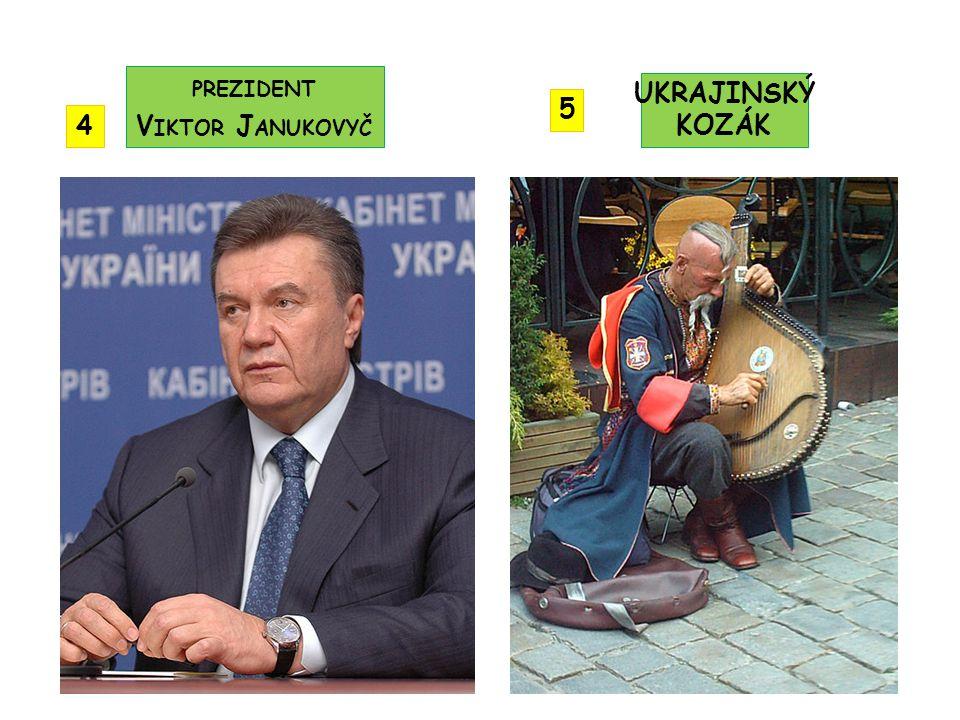 prezident Viktor Janukovyč UKRAJINSKÝ KOZÁK 5 4