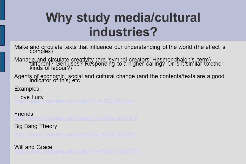 Why study media/cultural industries