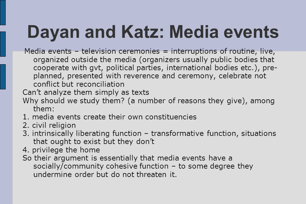 Dayan and Katz: Media events