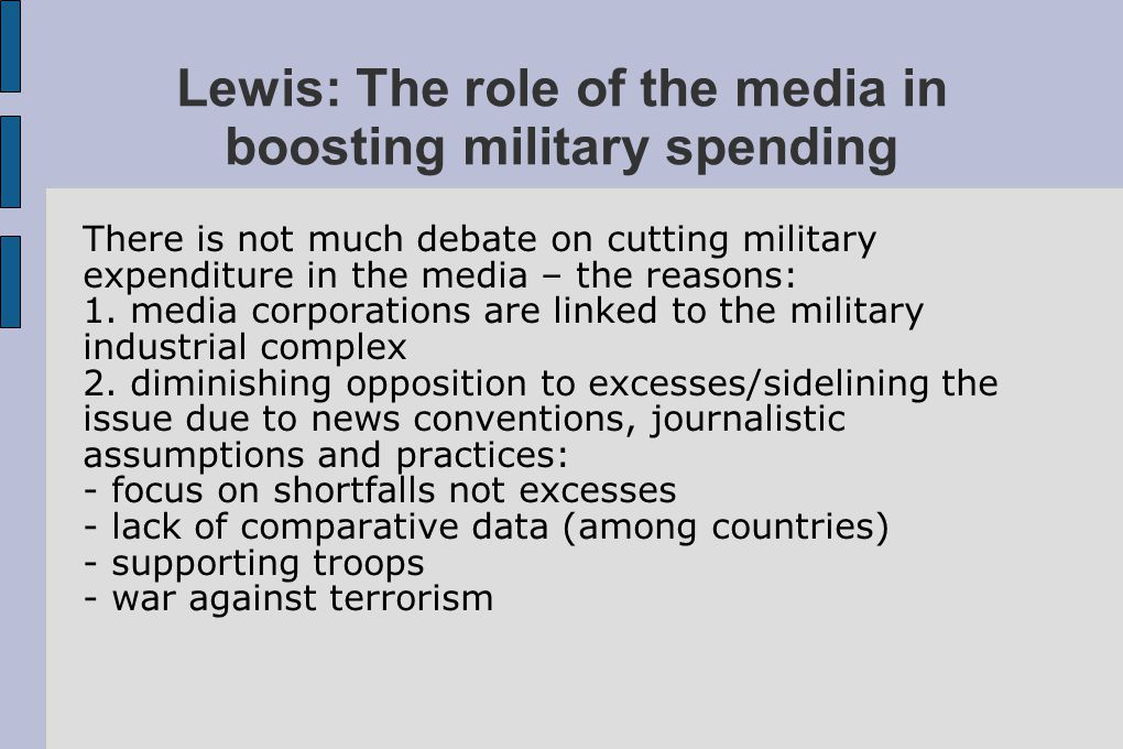 Lewis: The role of the media in boosting military spending