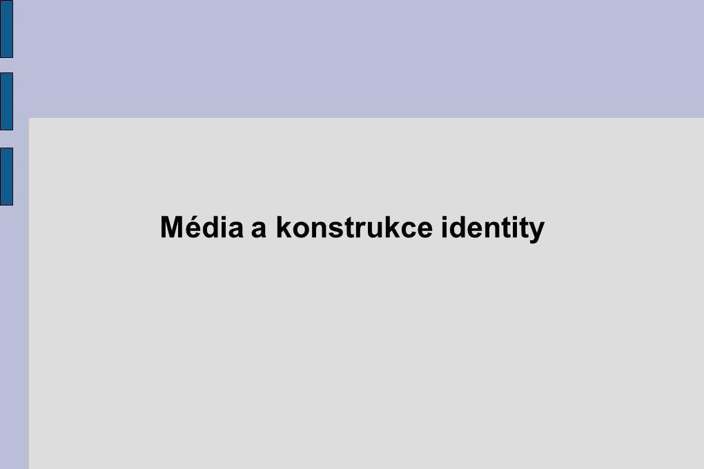 Média a konstrukce identity