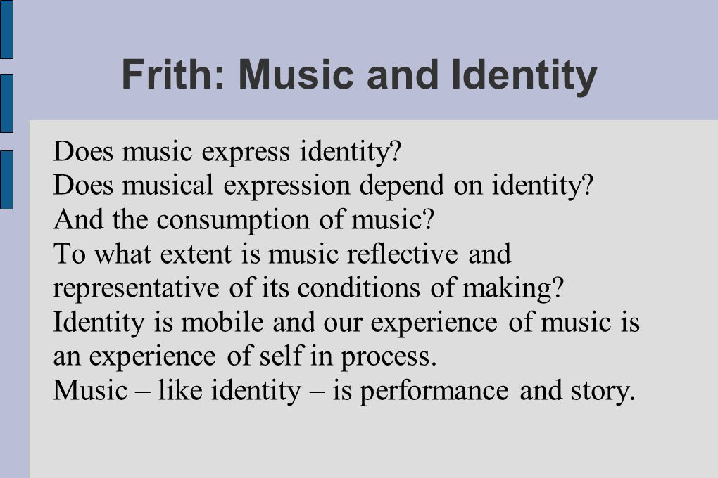 Frith: Music and Identity