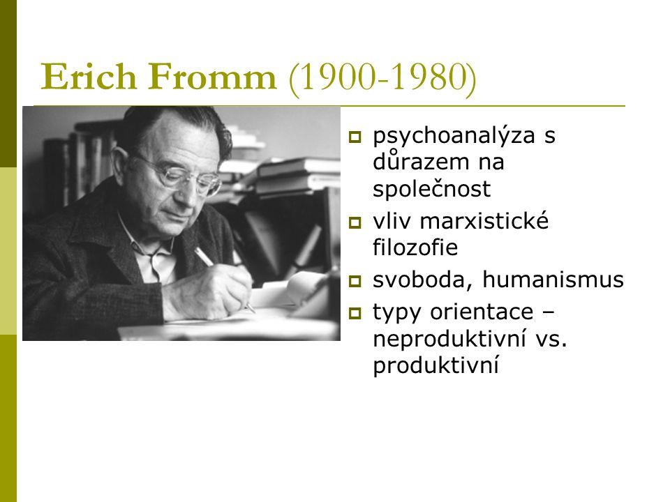 Erich Fromm (1900-1980) psychoanalýza s důrazem na společnost