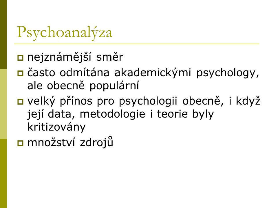 Psychoanalýza nejznámější směr