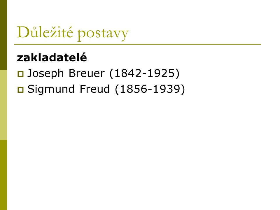 Důležité postavy zakladatelé Joseph Breuer (1842-1925)